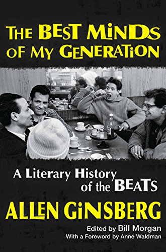 Best Minds of My Generation: A Literary: Ginsberg, Allen; Morgan,