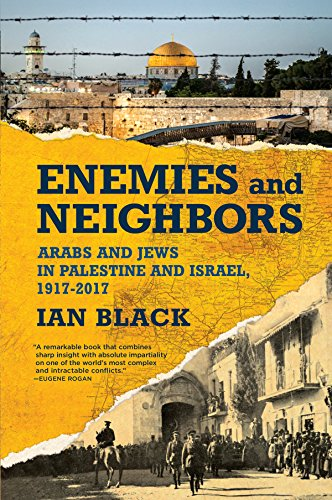 9780802127037: Enemies and Neighbors: Arabs and Jews in Palestine and Israel, 1917-2017