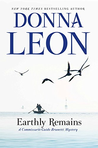 9780802127723: Earthly Remains: A Commissario Guido Brunetti Mystery