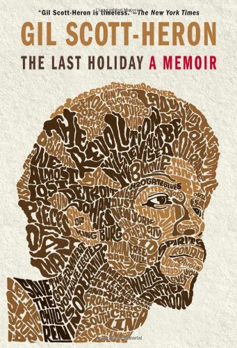THE LAST HOLIDAY; A memoir: SCOTT-HERON, Gil