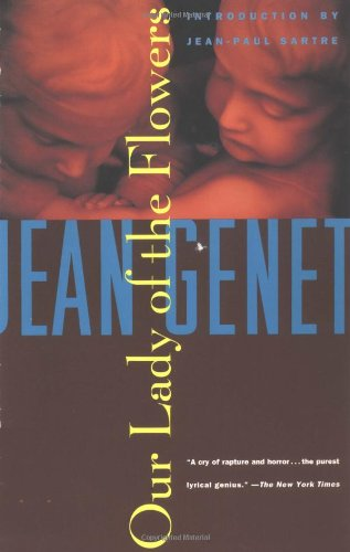 Our Lady of the Flowers: Jean Genet