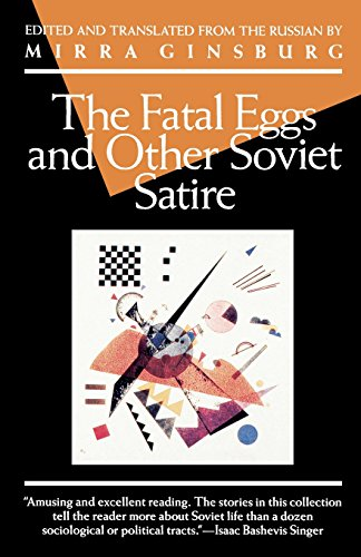 9780802130150: The Fatal Eggs and Other Soviet Satire (Evergreen Book)