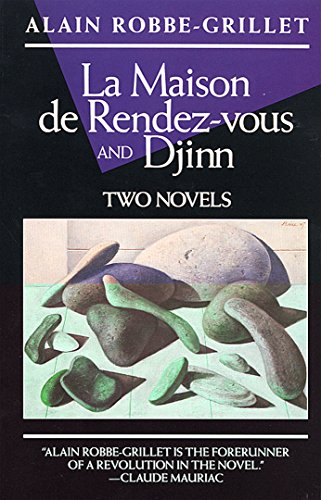 La Maison de Rendez-Vous and Djinn: Alain Robbe-Grillet