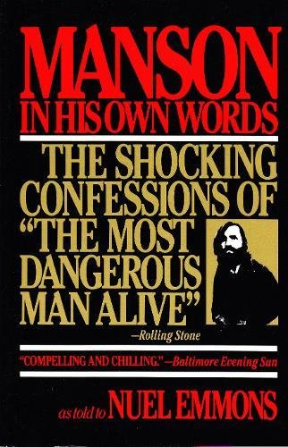 Manson in His Own Words, as told: Manson, Charles; Emmons,