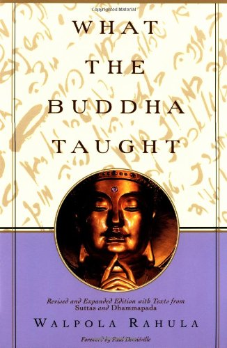 9780802130310: What the Buddha Taught: Revised and Expanded Edition with Texts from Suttas and Dhammapada