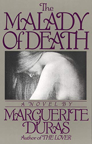 The Malady of Death: Duras, Marguerite