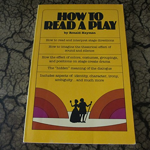 9780802130426: How to Read a Play