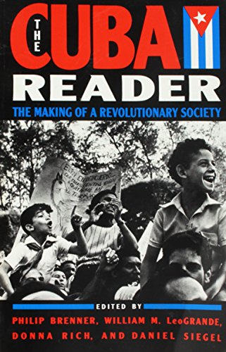 9780802130433: The Cuba Reader: The Making of a Revolutionary Society