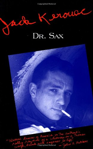 9780802130495: Doctor Sax: Faust Part Three (Kerouac, Jack)