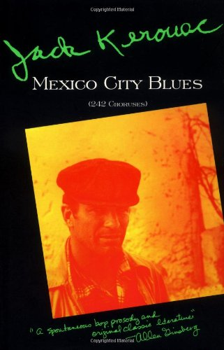 9780802130600: Mexico City Blues: 242 Choruses
