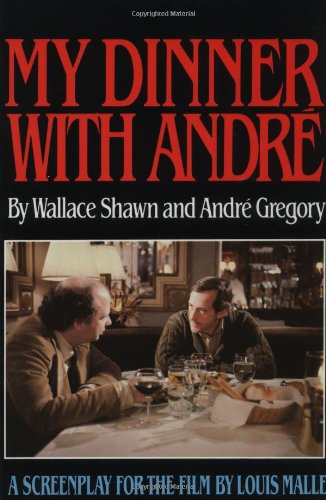 My Dinner with Andre: A Screenplay (Paperback)