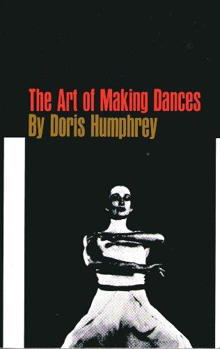 9780802130730: Art of Making Dances