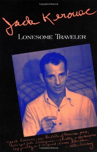Lonesome Traveler (Kerouac, Jack): Jack Kerouac