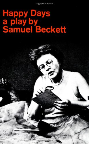 9780802130761: Happy Days: A Play in Two Acts (Beckett, Samuel)