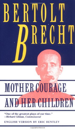 9780802130822: Mother Courage and Her Children: A Chronicle of the Thirty Years' War (Brecht, Bertolt)