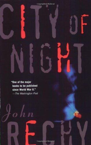 9780802130839: City of Night (Rechy, John)