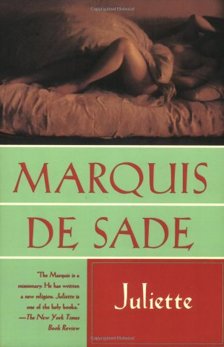Juliette: Marquis de Sade