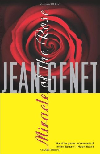 Miracle of the Rose: Jean Genet