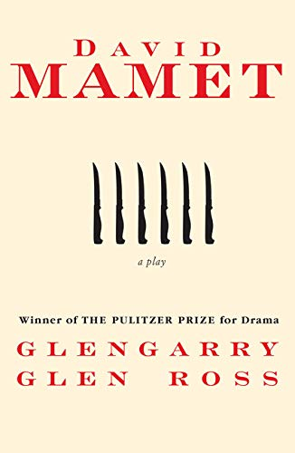9780802130914: Glengarry Glen Ross: A Play