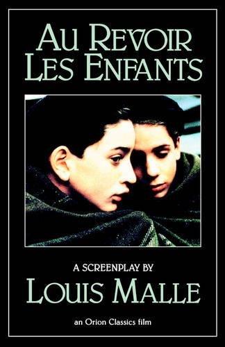 Au Revoir les Enfants (Evergreen Book): Louis Malle