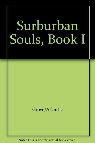9780802131188: Surburban Souls, Book I
