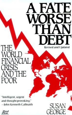 9780802131218: A Fate Worse Than Debt