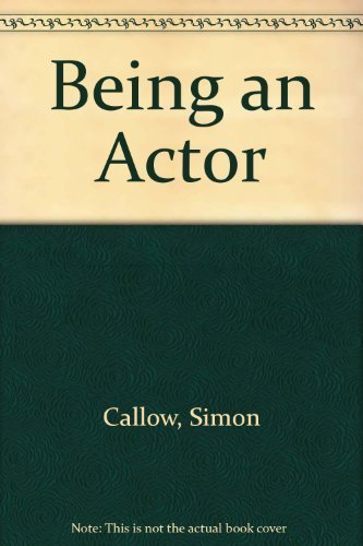 9780802131232: Being an Actor