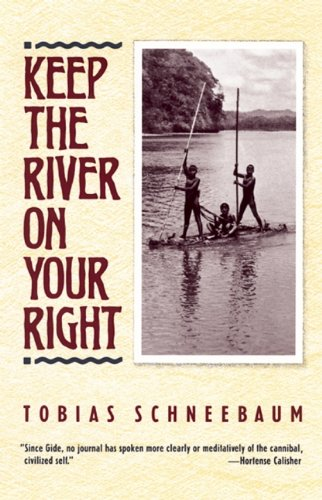 Keep the River on Your Right: Tobias Schneebaum