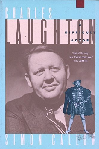 9780802131690: Charles Laughton: A Difficult Actor