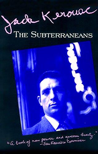 9780802131867: Subteeraneans (Kerouac, Jack)