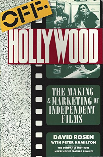 9780802131874: Off-Hollywood: The Making and Marketing of Independent Films