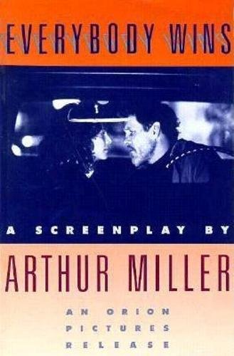 9780802132000: Everybody Wins: A Screenplay (Miller, Arthur)