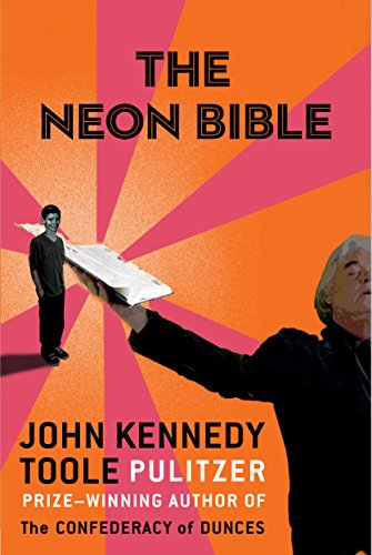The Neon Bible: John Kennedy Toole
