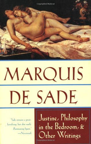 Justine,Philosophy in the Bedroom & Other Writins: De Sade,Marquis