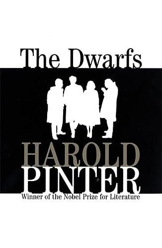 9780802132666: The Dwarfs: A Novel (Pinter, Harold)
