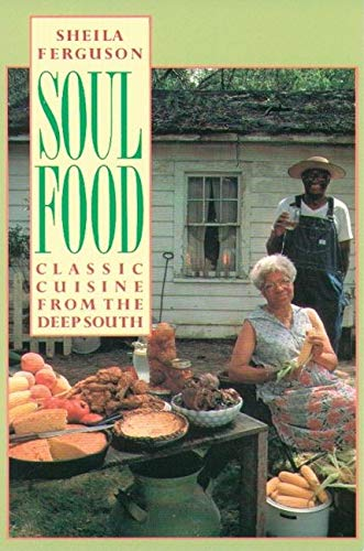 9780802132833: Soul Food: Classic Cuisine from the Deep South