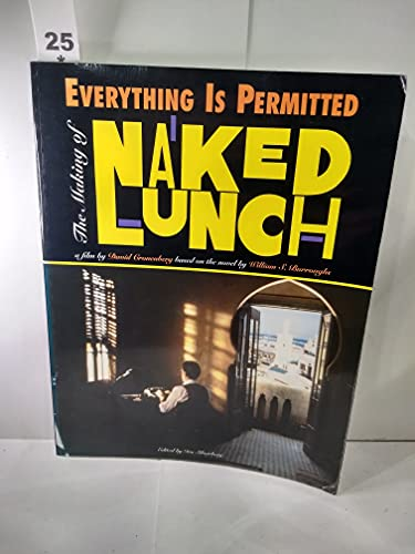 9780802133038: Everything Is Permitted: The Making of Naked Lunch