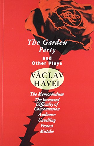 9780802133076: The Garden Party: And Other Plays (Havel, Vaclav)