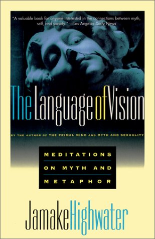 9780802133465: The Language of Vision : Meditations on Myth and Metaphor