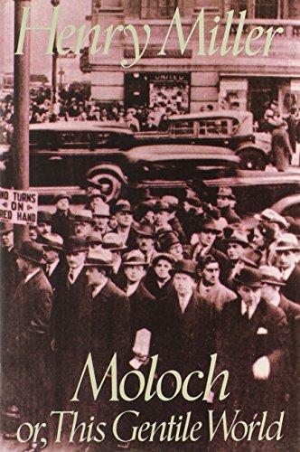 9780802133724: Moloch (Miller, Henry)