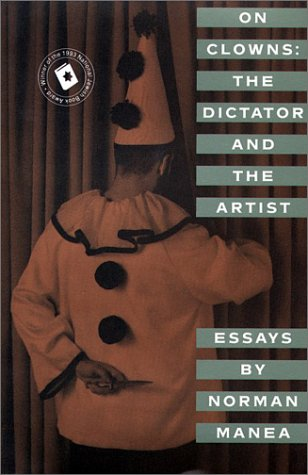 9780802133755: On Clowns: The Dictator and the Artist: Essays