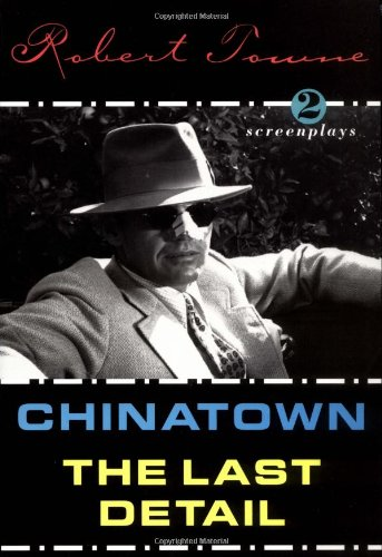9780802134011: Chinatown and the Last Detail: Two Screenplays