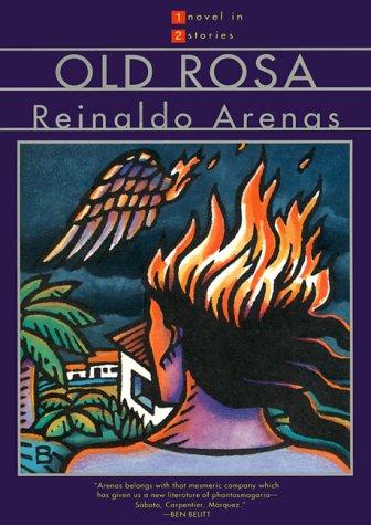 Old Rosa: Reinaldo Arenas