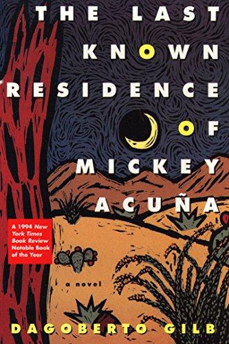 9780802134196: The Last Known Residence of Mickey Acuña: A Novel