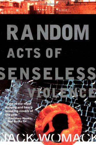 9780802134240: Random Acts of Senseless Violence (Jack Womack)