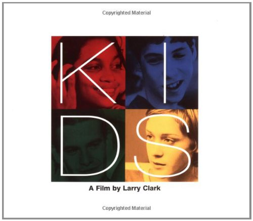 Kids 9780802134387 It's the  great American teenage movie  about real kids, quoted by Amy Taubin of  The Village Voice  as a  masterpiece  and  the kind of