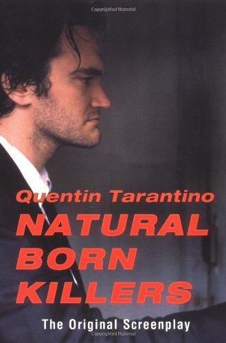 9780802134486: Natural Born Killers: The Original Screenplay