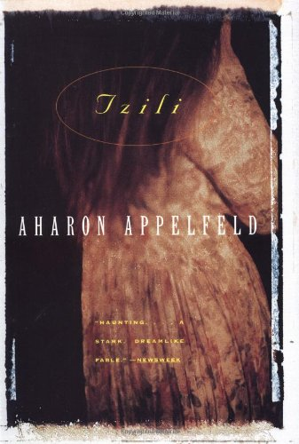 9780802134554: Tzili: the Story of a Life (Appelfeld, Aharon)