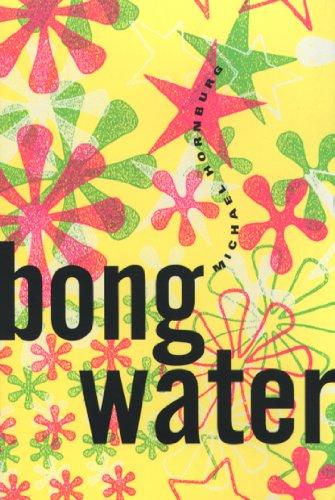 9780802134561: Bongwater