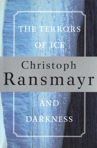 9780802134592: The Terrors of Ice and Darkness